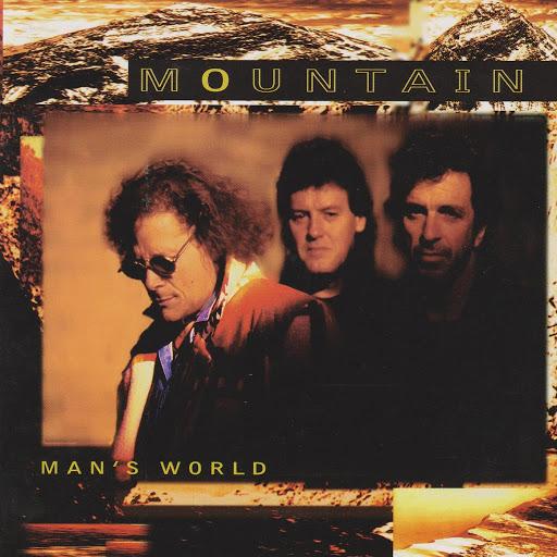 Mountain альбом Man's World