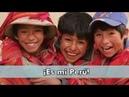 Tengo el orgullo de ser peruano y soy feliz Mi Perú