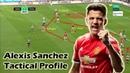 Tactical Profile | Man United's Alexis Sanchez