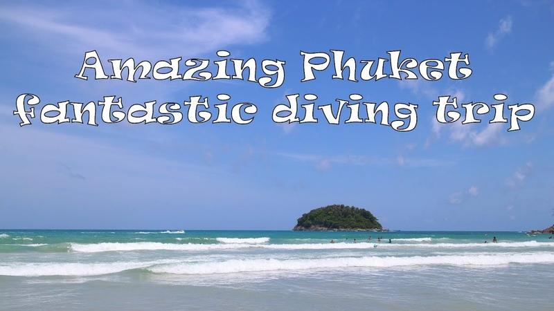 GoPro HERO 4 | AMAZING Phuket | FANTASTIC DIVING TRIP