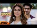 Mere Dil Ko Tere Dil Ki Zaroorat Hai Full Song Jennifer Winget Harshad Chopra Rahul Jain