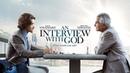 Интервью с Богом / драма, детектив (2018)