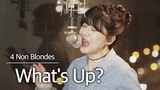 (+2 key up) What's Up- 4 Non Blondes cover bubble dia