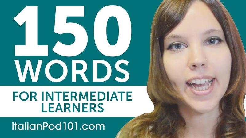 150 Words for Intermediate Italian Learners