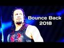 WWE Roman Reigns Tribute - Bounce Back 2018 HD