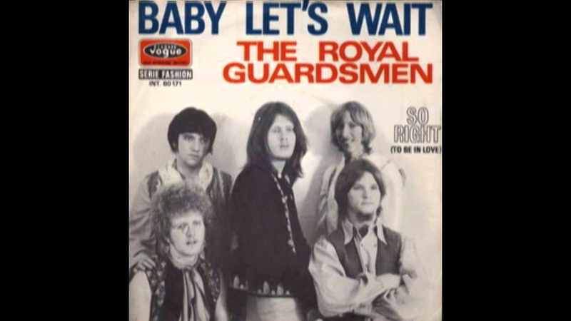 BABY LET'S WAIT--THE ROYAL GUARDSMEN (NEW ENHANCED RECORDING) 720P