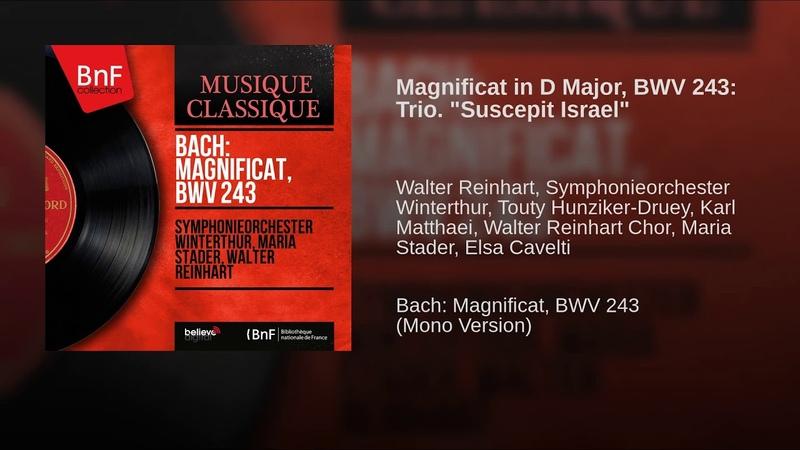Magnificat in D Major, BWV 243: Trio. Suscepit Israel