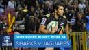 HIGHLIGHTS 2018 Super Rugby Week 19 Sharks v Jaguares