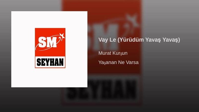 Vay Le (Yürüdüm Yavaş Yavaş) ♫ Murat Kurşun ♫ Muzik Video ( Official )