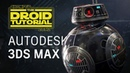 Star Wars Droid Tutorial Part 1 Modeling UV Unwrapping 3Ds Max
