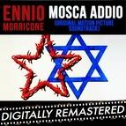 Ennio Morricone альбом Mosca Addio - Farewell Moscow (Original Motion Picture Soundtrack)