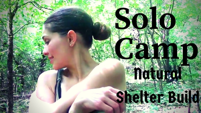 Girl Solo Overnight Bushcraft Camp Natural Shelter Build
