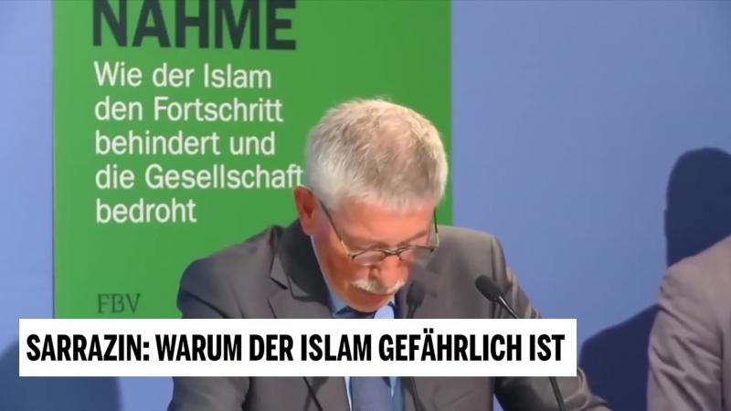 Sarrazin Warum der Islam gefährlich ist