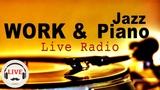 Relaxing Jazz Piano Radio - Slow Jazz Music - 247 Live Stream - Music For Work &amp Study