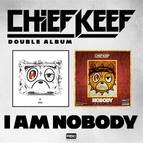 Chief Keef альбом I Am Nobody