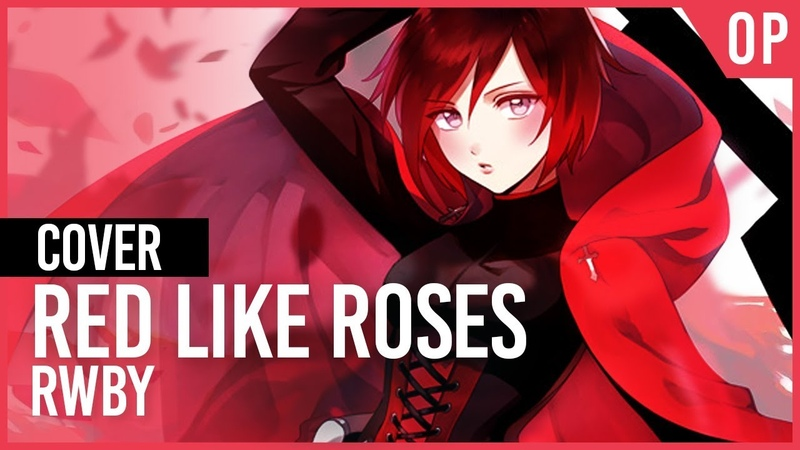 RWBY Red Like Roses | AmaLee Ver