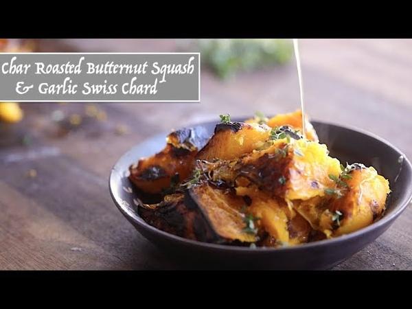 Char Roasted Butternut Squash Garlic Swiss Chard (Harvested)