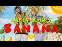 Kapla y Miky – Banana (Official Video)