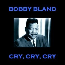 """Bobby """"Blue"""" Bland альбом Cry Cry Cry"""