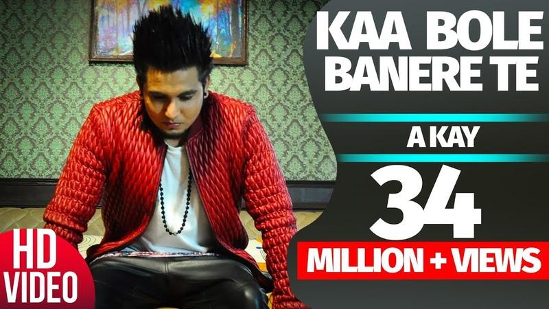 Kaa Bole Banere Te (Full Song)   A Kay   Latest Punjabi Song 2016   Speed Records