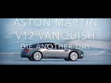 Aston Martin V12 Vanquish from Die Another Day (2002)