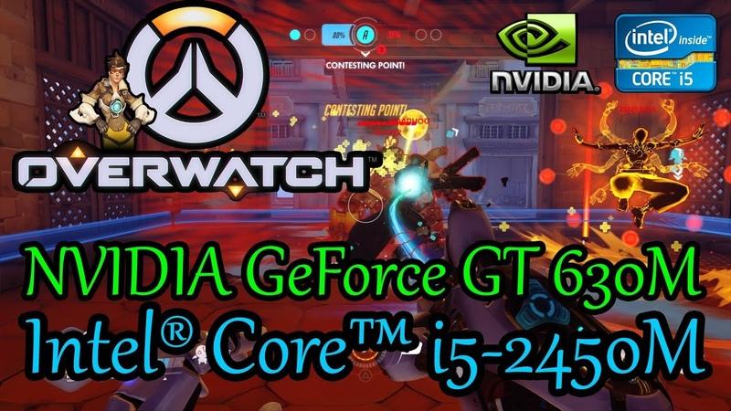 OVERWATCH в 2019 году. Ноутбук. Intel® Core™ i5-2450M. NVIDIA GeForce GT 630M 1Gb. 8Gb Ram