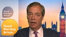 Nigel Farage Insists He Will Not Stop Until Brexit Is Delivered Good Morning Britain YouTube