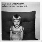 Jay-Jay Johanson альбом Advice to My Younger Self