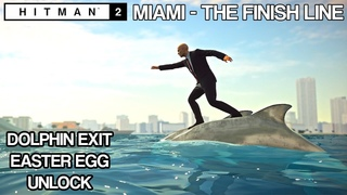 HITMAN 2 - Miami, The Finish Line Dolphin Exit Easter Egg