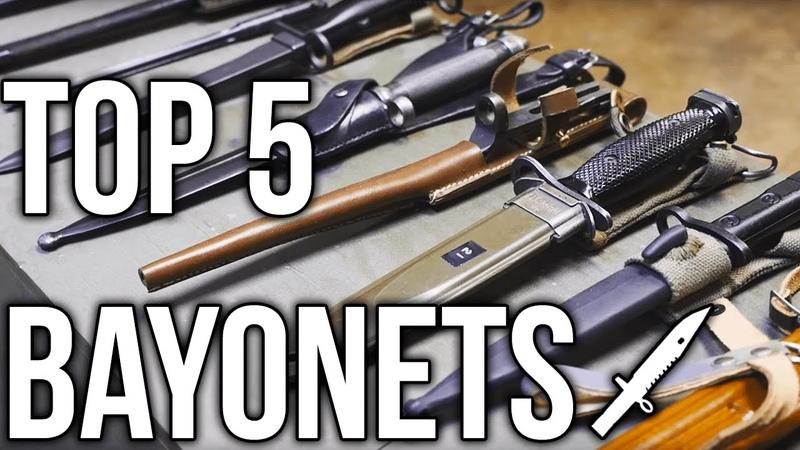 Top 5 Bayonets