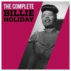 Billie Holiday альбом The Complete Billie Holiday