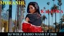 MORANDI - KALINKA ( DJ WOLF RADIO MASH UP 2018 )