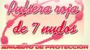 EL SIGNIFICADO DE LLEVAR UNA PULSERA ROJA DE 7 NUDOS EN TU MANO IZQUIERDA