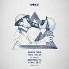 Ramon Tapia альбом Toxic Funk EP