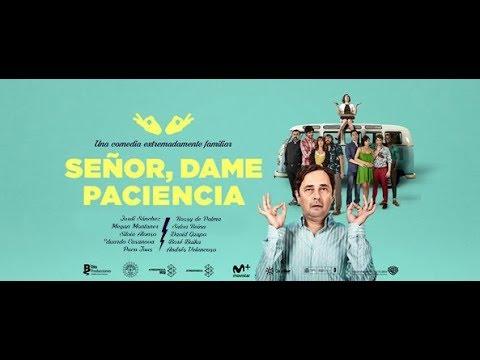 Señor, Dame Paciencia (2017) Pelicula Completa Español Latino HD /Comedia-España/