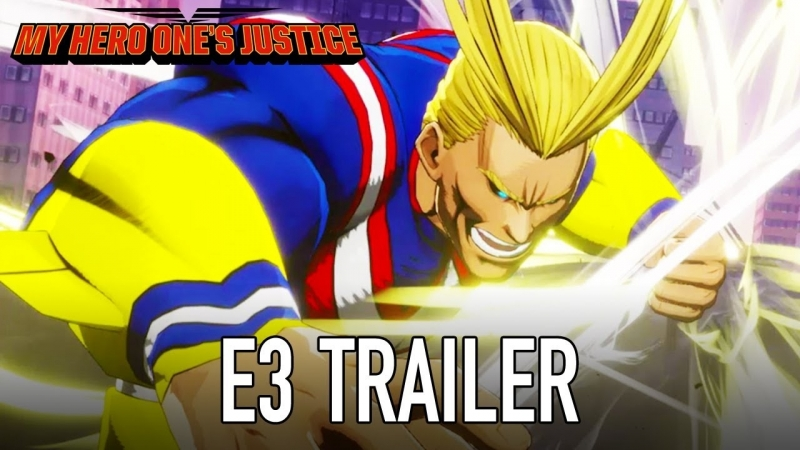 MY HERO ONES JUSTICE - E3 Trailer ¦ PS4, XB1, PC, NSW