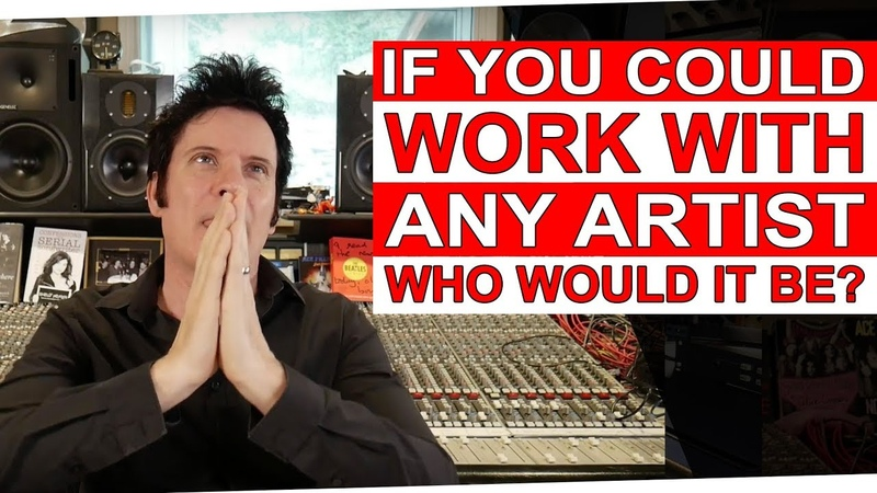 If you could work with any artist, who would it be   FAQ Friday- Warren Huart Produce Like A Pro