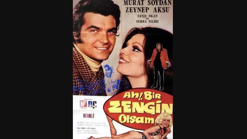 Ah Bir Zengin Olsam-Türk Filmi(Restorasyonlu)
