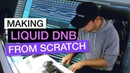 Producing a Liquid DnB Track from Scratch - How to Start Out