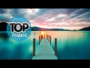 Beautiful New Jazzy Chill 2019 Mix Chillout Top Music Relaxing Music Chill out House Dj Top