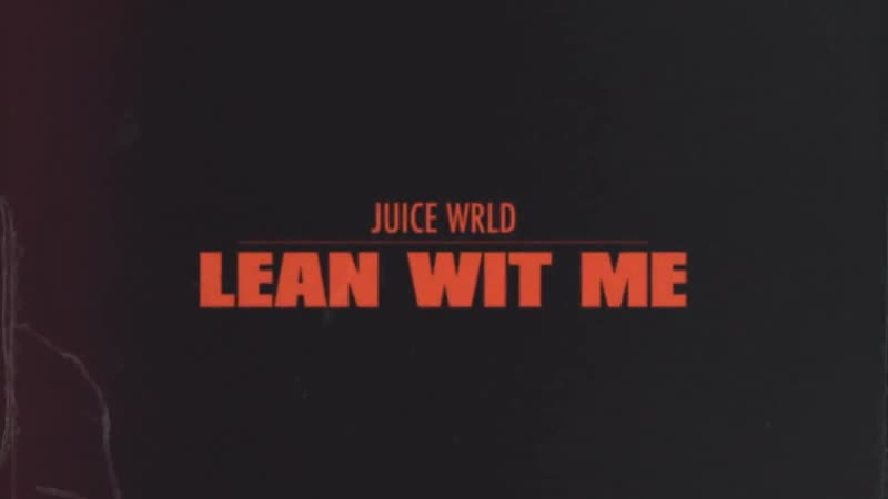 Juice WRLD - Lean Wit Me ПЕРЕВОД 18