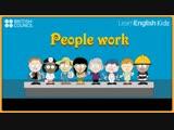 People work - Nursery Rhymes Kids Songs - LearnEnglish Kids British Council