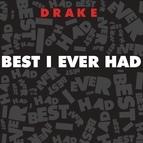 Drake альбом Best I Ever Had