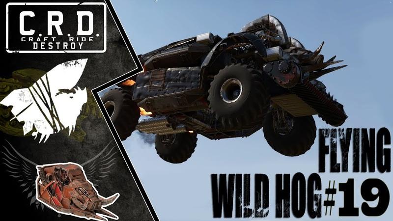 Crossout: [ Tusk Harvester ] FLYING WILD HOG 19 [ver. 0.10.10]