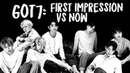 GOT7 First Impression vs. NOW Members, Ships, Group