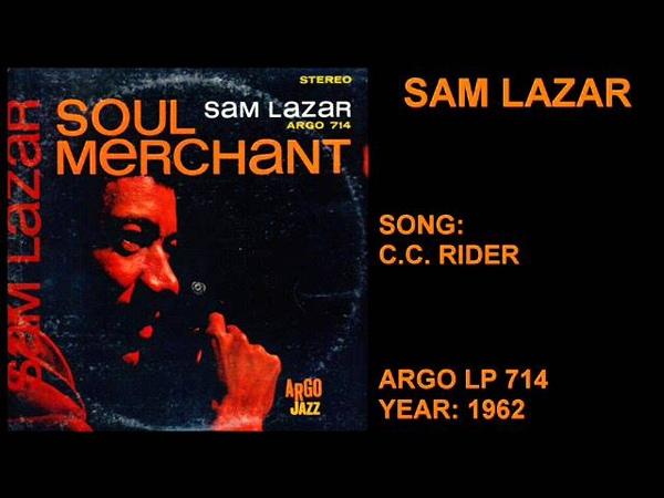 SAM LAZAR - SOUL MERCHANT - FULL ALBUM 1962 - SOUL JAZZ
