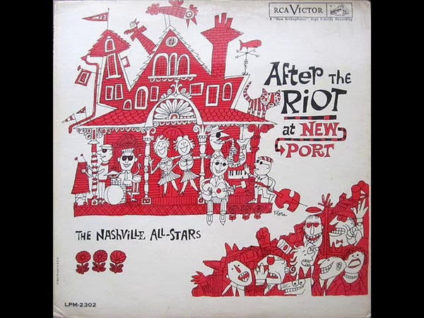 The Nashville All Stars - After The Riot At Newport