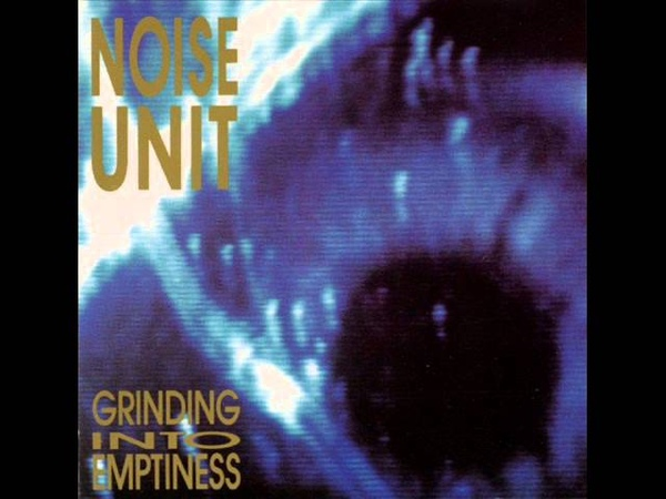Noise Unit - Collapsed (1989)