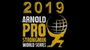 2019 Arnold Pro Strongman USA Qualifier