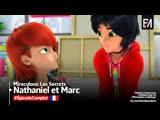 Miraculous: Les Secrets – Wébisode   «Nathaniel et Marc»